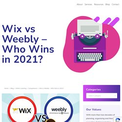 Wix vs Weebly 2021: Which Site Builder Do You Choose?