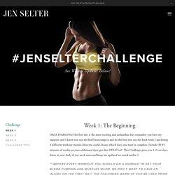 Week 1 — Jen Selter
