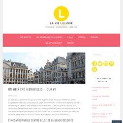 Un week end à Bruxelles – Jour #1
