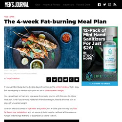 The 4-week Fat-burning Meal Plan to Lean Out Your Entire Body
