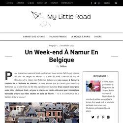 Un week-end à Namur en Belgique