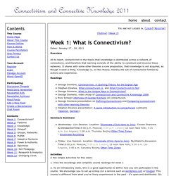 Week 1 - What Is Connectivism? ~ CCK11