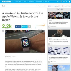 A weekend in Australia with the Apple Watch: Is it worth the hype?