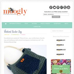 Weekend Bucket Bag - Free #Crochet Pattern on Moogly