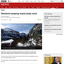 Weekend camping resets body clock