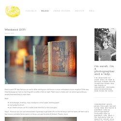 Arrow & Apple - Arrow & Apple - Photography and Design Blog - Weekend DIY!