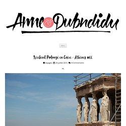 Weekend Prolongé en Grèce : Athènes #66 - Anne & Dubndidu