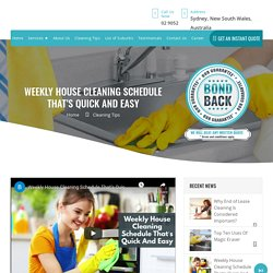 Weekly House Cleaning Schedule - Bond Cleaning Sydney
