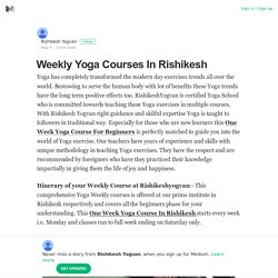 Weekly Yoga Courses In Rishikesh – Rishikesh Yogvan – Medium