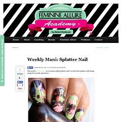 Weekly Mani: Splatter NailMotorCity Moxie
