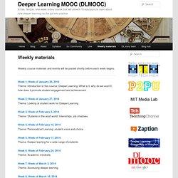 Deeper Learning MOOC (DLMOOC)