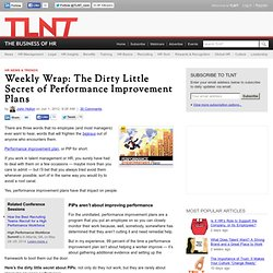Weekly Wrap: The Dirty Little Secret of Performance Improvement Plans
