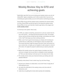 Weekly Review: Key to GTD and achieving goals