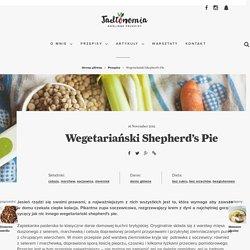 Wegetariański Shepherd's Pie » Jadłonomia