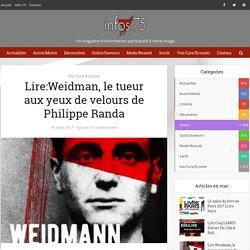 Weidman, le tueur aux yeux de velours (Infos 75)