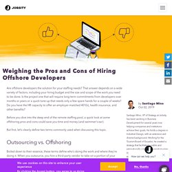 Weighing the Pros and Cons of Hiring Offshore Developers