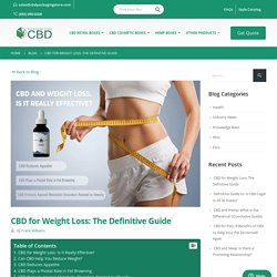 CBD for Weight Loss: The Definitive Guide (2020 Updated)