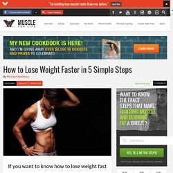 How to Lose Weight Faster in 5 Simple Steps