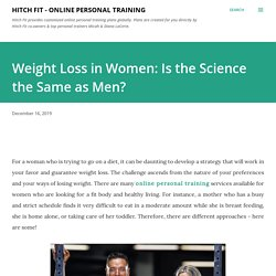 Weight Loss in Women: Is the Science the Same as Men?