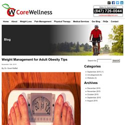 Weight Management for Adult Obesity Tips