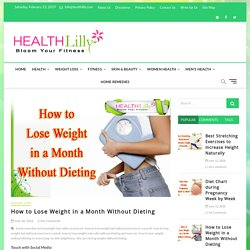 How to Lose Weight in a Month Without Dieting