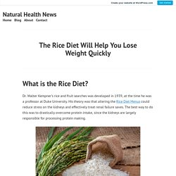 The Rice Diet Will Help You Lose Weight Quickly – Natural Health News