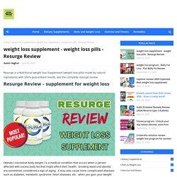 weight loss supplement - weight loss pills - Resurge Review