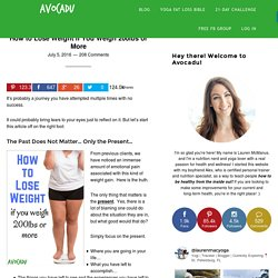 How to Lose Weight if You Weigh 200lbs or More - Avocadu