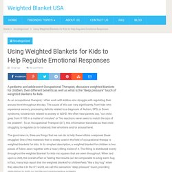 Using Weighted Blankets for Kids to Help Regulate Emotional Responses - Weighted Blanket USA