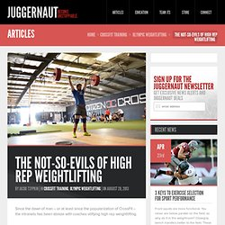 The Not-So-Evils of High Rep Weightlifting - Juggernaut Training Systems - Juggernaut Training Systems