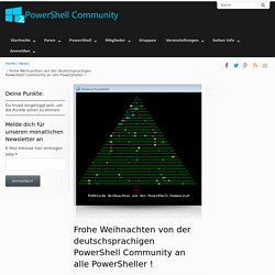 Frohe Weihnachten von der deutschsprachigen PowerShell Community › Windows PowerShell Community
