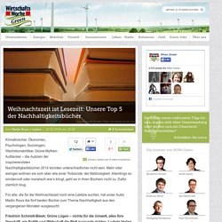 Weihnachtszeit ist Lesezeit: Unsere Top 5 der Nachhaltigkeitsbücher