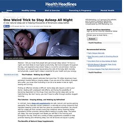 One Weird Trick to Stay Asleep All Night – Health Headlines