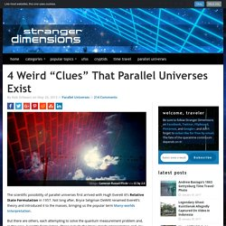 "4 Weird ""Clues"" That Parallel Universes Exist"