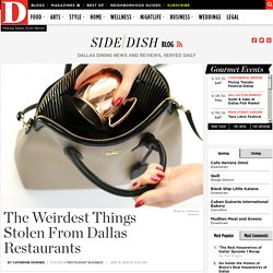 The Weirdest Things Stolen From Dallas Restaurants