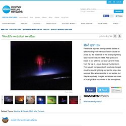 World's weirdest weather: Red sprites