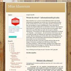 Mias klassrum: Weisst du etwas? - informationssök på tyska
