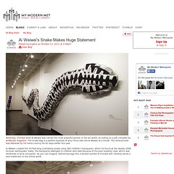 Ai Weiwei's Snake Makes Huge Statement