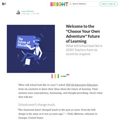 "Welcome to the ""Choose Your Own Adventure"" Future of Learning — Bright"