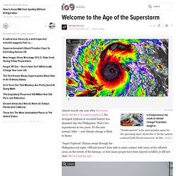 Welcome to the Age of the Superstorm