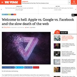 Welcome to hell: Apple vs. Google vs. Facebook and the slow death of the web