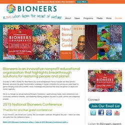 Bioneers -- Revolution From the Heart of Nature