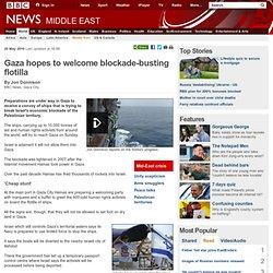 Gaza hopes to welcome blockade-busting flotilla