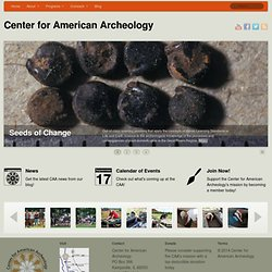 The Center for American Archeology: Kampsville Archeological Cen