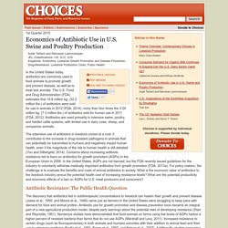 CHOICES - FEV 2015 - Economics of Antibiotic Use in U.S. Swine and Poultry Production