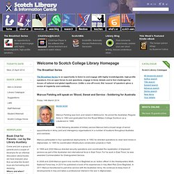 Welcome to Scotch College Library Homepage