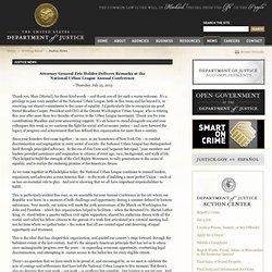 Attorney General Eric Holder Delivers Remarks