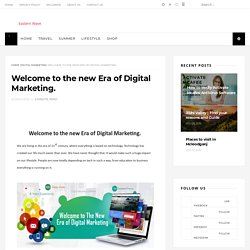 Welcome to the new Era of Digital Marketing. - Eastern Wave