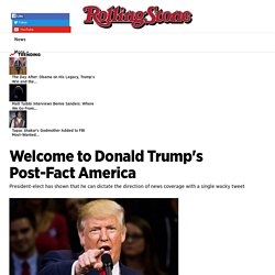 Welcome to Donald Trump's Post-Fact America - Rolling Stone