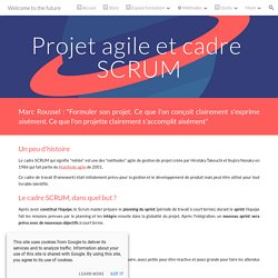 Welcome to the future - Projet agile et cadre SCRUM